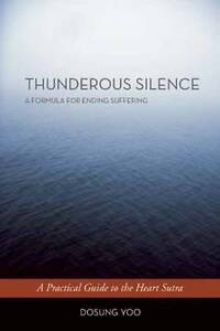USED-VG-Thunderous-Silence-A-Formula-for-Ending-Suffering-A-Practical-Guide