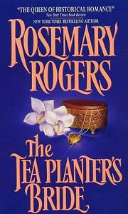 NEW The Tea Planter's Bride by Rosemary Rogers