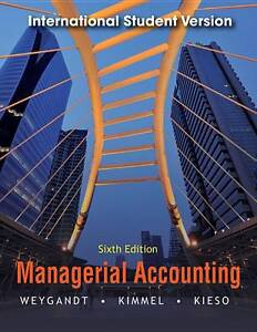 Managerial Accounting: Tools for Business Decision Making by Donald E. Kieso, Pa