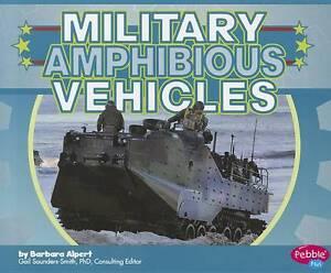 NEW Military Amphibious Vehicles (Military Machines) by Barbara Alpert