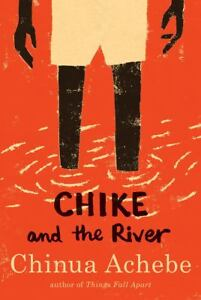 Chike and the River by Chinua Achebe (20...