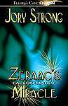 Zeraac's Miracle - Fallon Mates by Jory Strong (Paperback / softback, 2006)