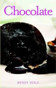 Chocolate (Home Baking Collection), Veale, Wendy, New Book