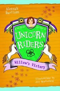 Willow's Victory 'Unicorn Riders Aleesah Darlison   New, free airmail worldwide