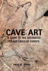 Cave Art, Paul G. Bahn