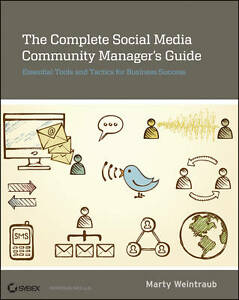 The Complete Social Media Community Manager's Guide: Essential Tools and...