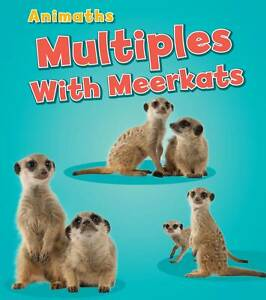 Multiples with Meerkats (AniMaths),Steffora, Tracey,New Book mon0000055924