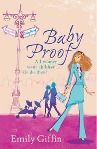 Baby-Proof-Emily-Giffin-Very-Good-0752881590
