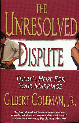 Gilbert Coleman The Unresolved Dispute Marriage Help