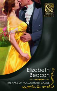 The Rake of Hollowhurst Castle by Elizabeth Beacon Paperback 2011 Mills & Boon