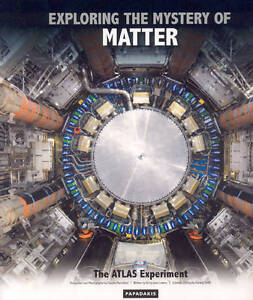 Exploring the Mystery of Matter: The ATLAS Experiment, Kenway Smith, Kerry-Jane