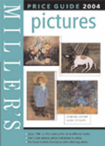 """AS NEW"" , Miller's Picture Price Guide 2004 (Mitchell Beazley Antiques & Collec"