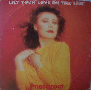 PUSSYFOOT-Lay-Your-Love-On-The-Line-12-Single-PS