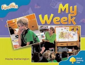 Oxford Reading Tree: Level 3: Fireflies: My Week, Hetherington, Hayley