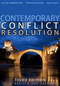 Contemporary Conflict Resolution by Tom Woodhouse, Mr. Hugh Miall, Oliver Ramsb…