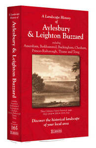 A-Landscape-History-of-Aylesbury-Leighton-Buzzard-1822-1920-LH3-165-Three