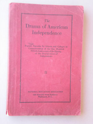 THE DRAMA OF AMERICAN INDEPENDENCE Pageant Episodes