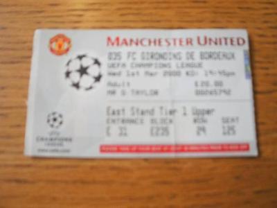 01/03/2000 Ticket: Manchester United v Bordeaux [Europe