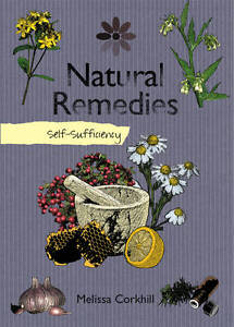 Self-sufficiency Natural Remedies by Mel...