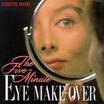 The Five-Minute Eye Makeover by Christine Moodie - HB