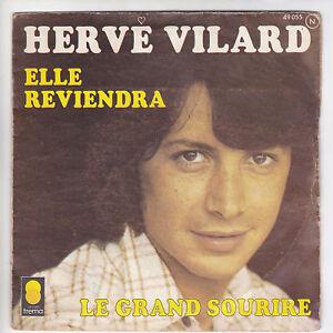 Herve-VILARD-45-tours-SP-ELLE-REVIENDRA-F-Reduit-RARE