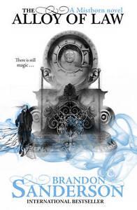 The-Alloy-of-Law-A-Mistborn-Novel-Brandon-Sanderson-New