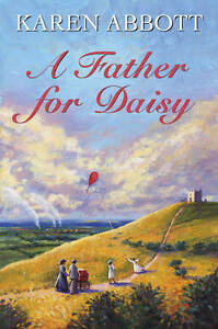 Karen Abbott, A Father for Daisy, Very Good Book