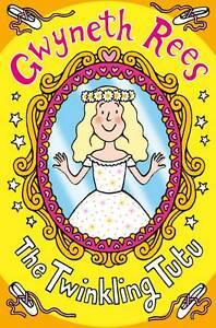 The-Twinkling-Tutu-Magic-Dress-Shop-Gwyneth-Rees-New-Book