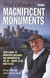 Fred-Dibnahs-Magnificent-Monuments-Freds-Guide-to-Impressive-Buildings-and-Mo
