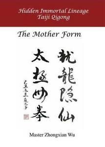 Hidden-Immortal-Lineage-Taiji-Qigong-The-Mother-Form-by-Zhongxian-Wu-DVD