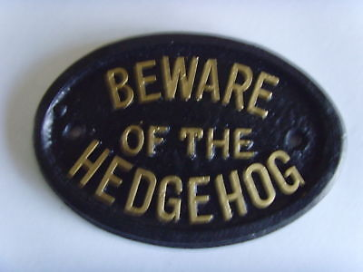BEWARE HEDGEHOG  HOUSE SIGN OFFICE GARAGE PLAQUE