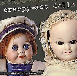 Creepy-Ass-Dolls-Brand-New-Book-Full-Color-Pictorial-Guide-Free-Shipping