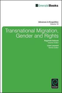 Transnational Migration, Gender and Rights by Emerald Group Publishing...