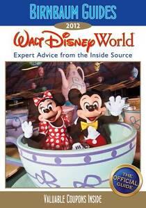 Birnbaum's Walt Disney World 2012, Birnbaum Travel Guides