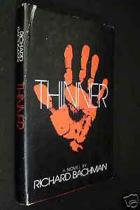 Thinner, by Richard Bachman, 1984 HC DJ, (Stephen King)
