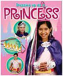 """VERY GOOD"" Shirley, Rebekah, Princess (Dressing Up As a...), Book"