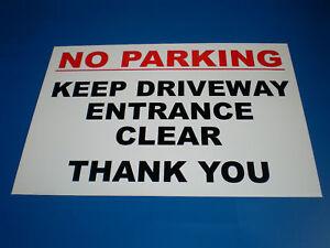 No Parking Keep Driveway Entrance Clear Thank You A4 Semi-Rigid Plastic Sign