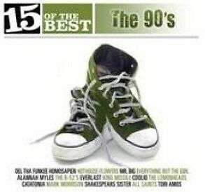 15 OF THE BEST: The 90's: Various: Feat. Hothouse Flowers, Mr Big, Coolio CD NEW