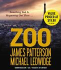 Zoo by James Patterson and Michael Ledwidge (2012, CD, Unabridged)