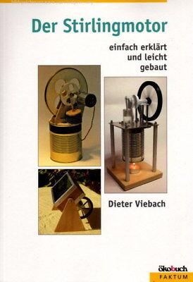 Baunleitung Stirlingmotor Heißluftmotor Stirlingmaschine Dampfmaschine Selbstbau