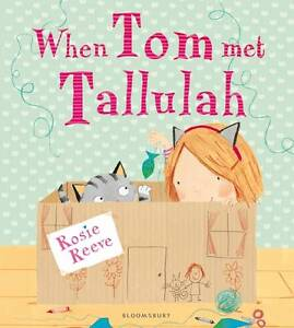 Reeve Rosie-When Tom Met Tallulah  BOOKH NEW