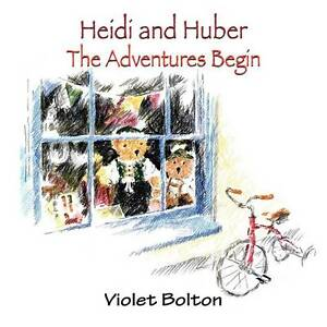 Heidi and Huber: The Adventures Begins, Violet Bolton