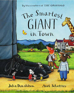 The-Smartest-Giant-in-Town-Donaldson-Julia-New-Book