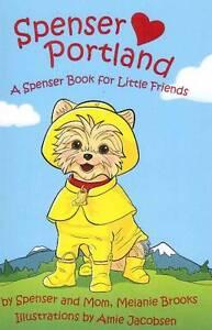 Spenser-Hearts-Portland-A-Spenser-Book-for-Little-Friends-by-Spenser-Mom