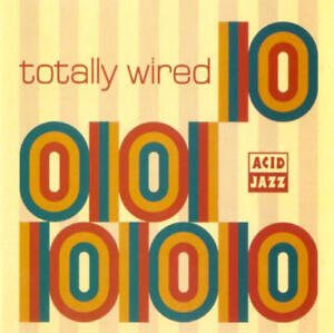 VARIOUS-ARTISTS-TOTALLY-WIRED-10-CD-ACID-JAZZ-LABEL