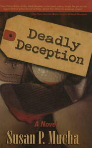 Deadly Deception, Susan Polonus Mucha