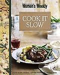Cook it Slow ' Weekly, The Australian Women's