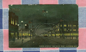 Old Postcard 1912 Superior Wis Tower Ave the White Way