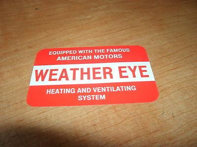1964 1965 Amc Rambler Weather Eye Heating System Decal