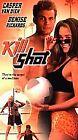 Kill Shot (VHS, 2001)
